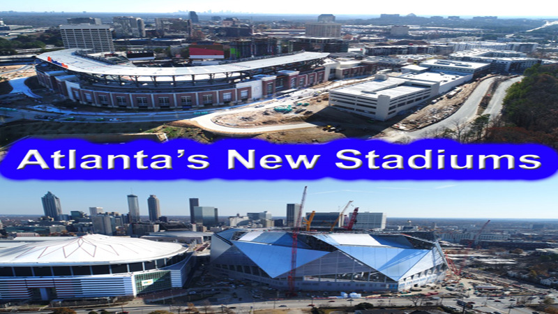 ATLANTA'S NEW STADIUMS